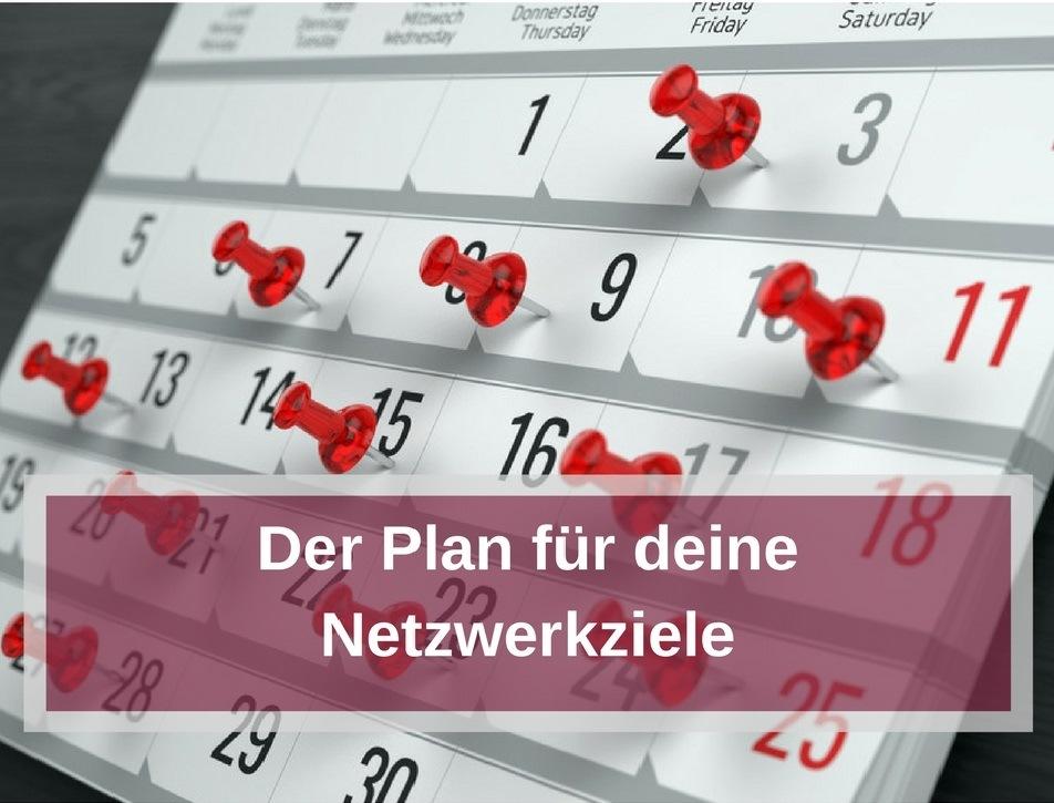 Der Plan für deine Netzwerkziele